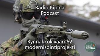 Radio Kipinä Podcast – Taistelijan perustyökalu – Rynnäkkökivääri 62 modernisointiprojekti