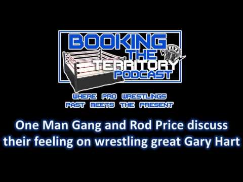 One Man Gang and Rod Price Discuss Wrestling Great Gary Hart