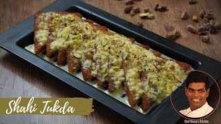 How to Make Shahi Tukda | Shahi Tukda Recipe in Tamil | CDK # 306 | Chef Deena's Kitchen