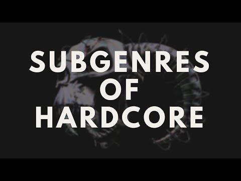 THE SUBGENRES OF HARDCORE TECHNO