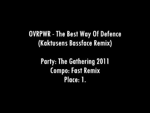 OVRPWR - The Best Way Of Defence (Kaktusens Bassface Remix)