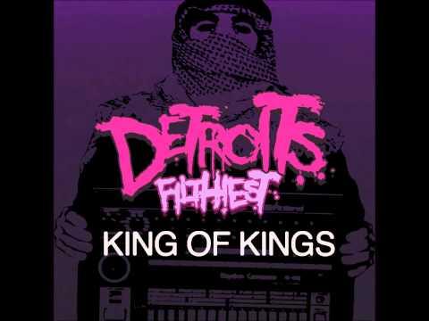 Detroit's Filthiest - King of Kings 125 BPM Mix