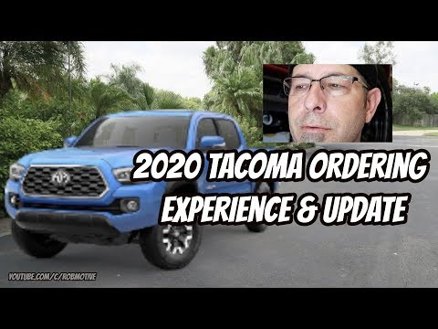 2020-tacoma-ordering-experience-&-update