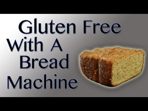 Easy Gluten Free Bread In A Bread Machine