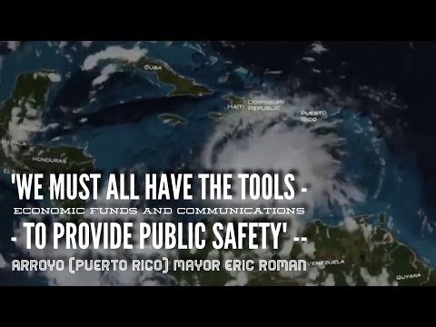 Hurricane Matthew Highlights need for Public Safety Communications in Puerto Rico
