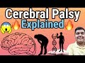Cerebral palsy explained   How it is caused?