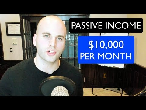 PASSIVE INCOME: How I Actually Make $10,000 Per Month (Best 3 Ways)