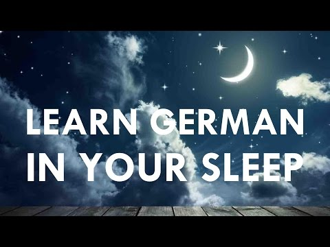 Learn German In Your Sleep With Relaxing Classical Background Music [REUPLOAD]