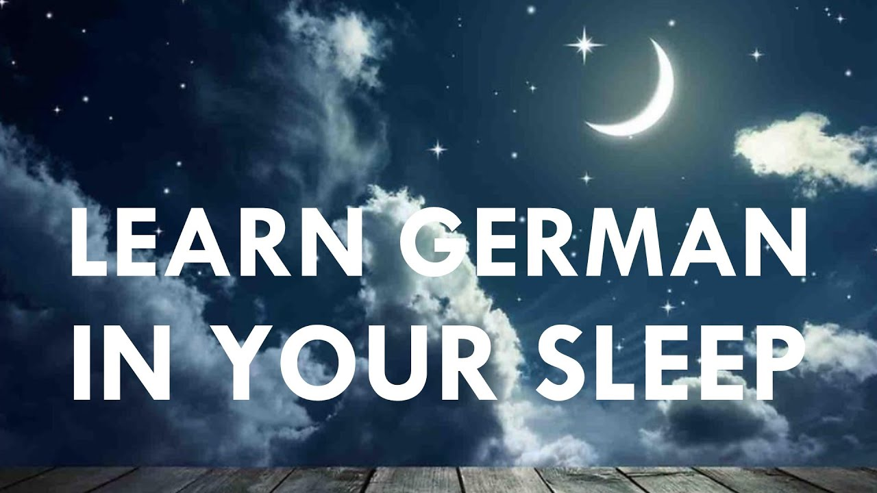 Learn German in Your Sleep with Meditation Music, Pt. 1 by ...
