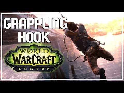 GRAPPLING HOOK IS AMAZING - World of Warcraft Legion Beta
