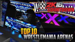 WWE 2K16 Countdown – Top 10 Created Wrestlemania Arenas (PS4)
