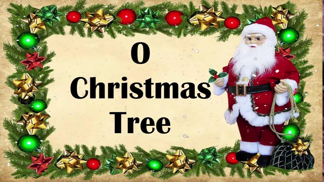 O Christmas Tree Song Lyrics! O Xmas Carol