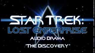 "Star Trek: Lost Enterprise - Episode 1 "" The Discovery"""