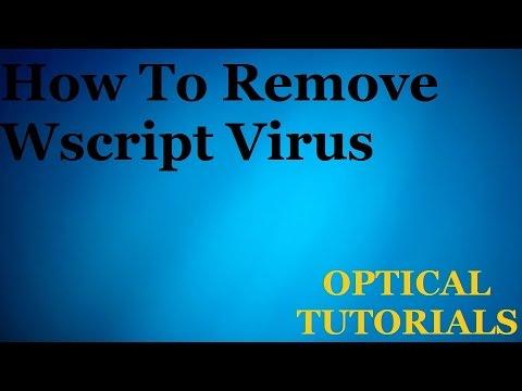 How To Remove Wscript Virus
