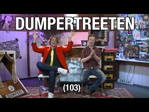 DUMPERTREETEN (103) met Snollebollekes!
