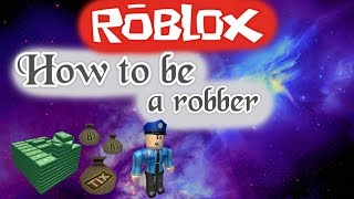 How to be a robber in Rocitizens !? | Roblox