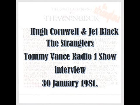 Tommy Vance interviews Hugh Cornwell & Jet Black + songs from The Gospel According to TheMenInBlack