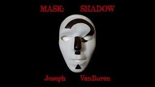 Mask: Shadow (dark poetry + horror music)