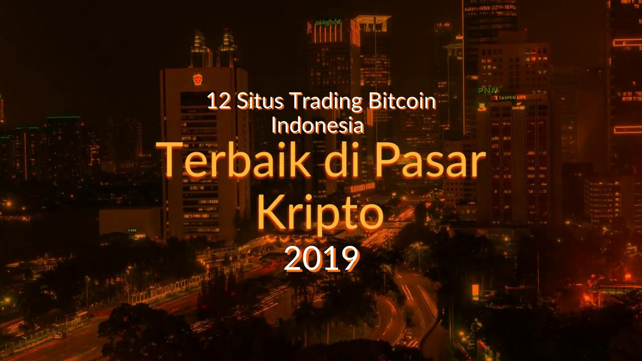 Kenali 7 Tempat Trading Bitcoin Terpercaya dan Mudah - Indoworx