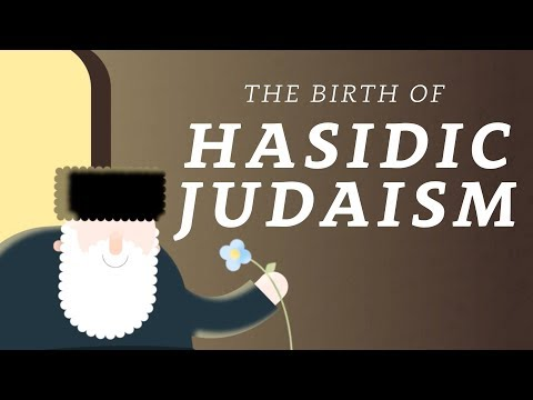 What is Hasidic Judaism? A Brief History of the Movement
