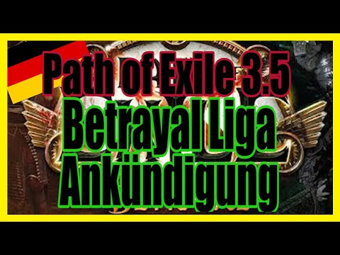[3.5] Path of Exile - Betrayal Liga Reveal mit Chupa [Stream]