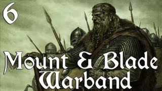 Mount & Blade: Warband - Ep. 6