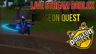 Live Stream Roblox Dungeon Quest , The Canals,Nightmare#20 , Road To 600 Subs