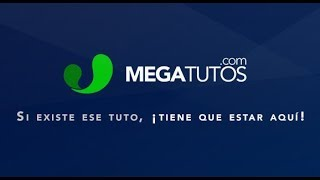 Megatutos.com: la mayor web de Tutos gratis en español