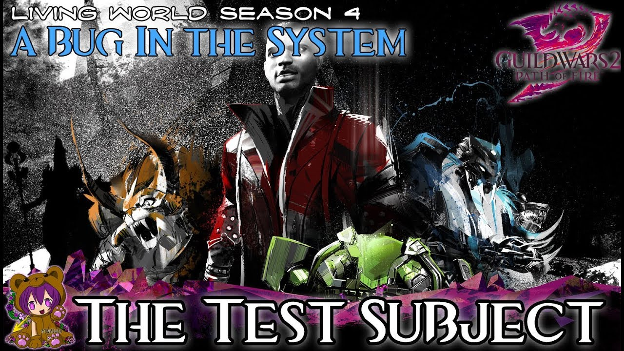 ☆ Guild Wars 2 ☆ - Bug in the System - 02 The Test Subject
