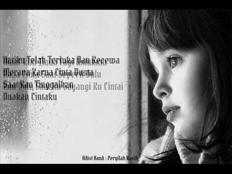 Adist Band :Pergilah Kasih (Lirik By:Aritonang 88)