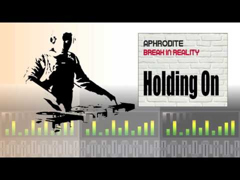 Aphrodite - Holding On (Album Version)