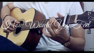 How Would You Feel - Ed Sheeran (Fi...