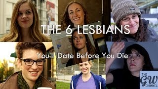 The Six - Lesbians You