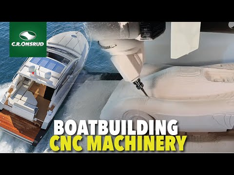 Boatbuilding CNC Machinery - CNC Routers, 5-Axis Machining Centers, High-Rail Machines and more