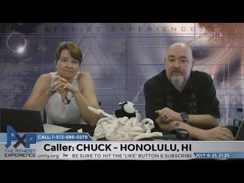 AXP Doing Jehovah's Work & Nothing Makes Sense | Chuck – Honolulu, HI | Atheist Experience 21.25