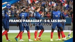 France-Paraguay 2017 : 5-0