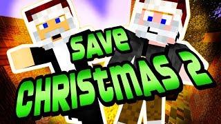 Minecraft - Save Christmas 2 [MEGINT MEGMENTETTÜK!]