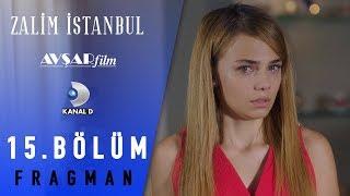 Zalim İstanbul Dizisi 15. Bölüm Fragman (Kanal D)