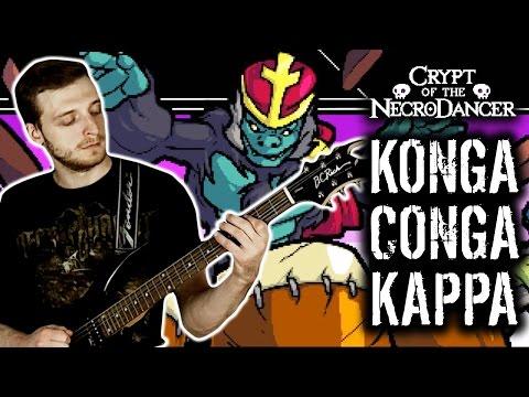 Crypt of the NecroDancer - Konga Conga Kappa (King Conga) (Metal Remix)