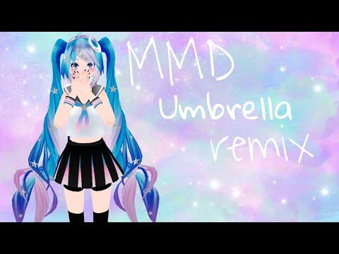 [MMD] Umbrella remix
