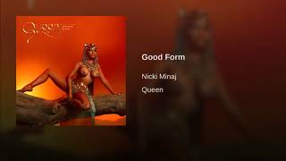 Nicki Minaj - Good Form (Audio)