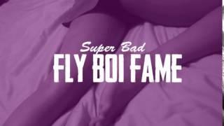 Fly Boi Fame - Super Bad Trailer Dir By: @YCFILMZ