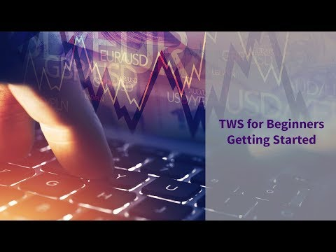 IBKR Short Video - TWS for Beginners - Getting Started