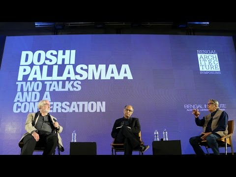 Conversation with BV Doshi and Juhani Pallasmaa at Bengal Architecture Symposium