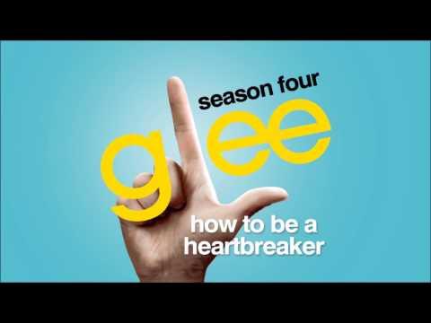 How To Be A Heartbreaker - Glee [HD Full Studio]