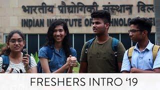 IIT Delhi Freshers Introduction '19
