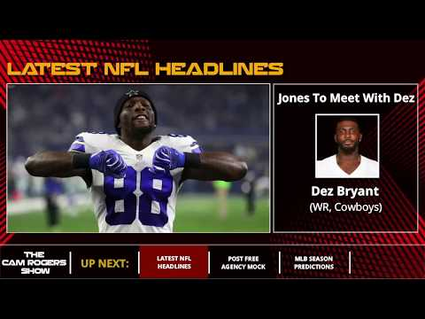 Nfl News Jerry Jones Meeting With Dez Bryant Odell Beckham Jr Trade And Kaepernick S Future