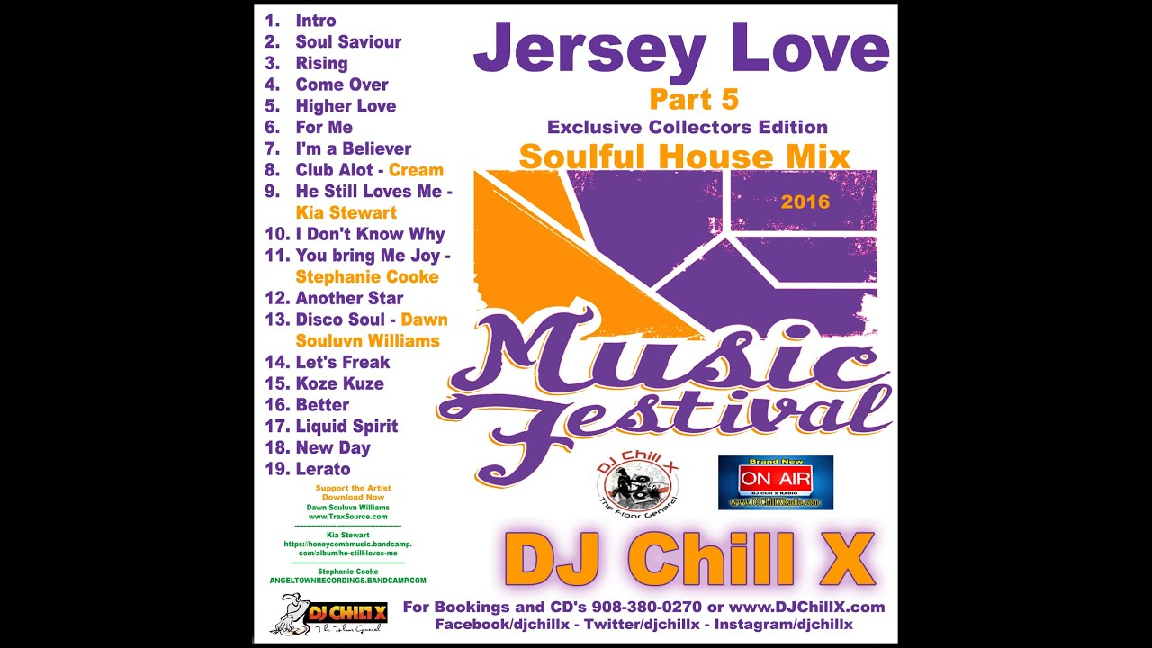 Best soulful house music by dj chill x jersey love part for Jersey house music