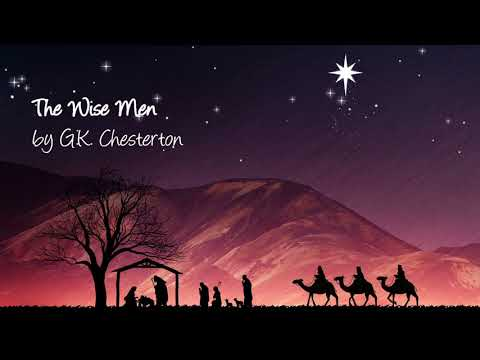 The Wise Men | by G.K. Chesterton | read by Chuck Brown