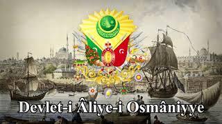 Ottoman Empire (1299–1922) Sultan March: